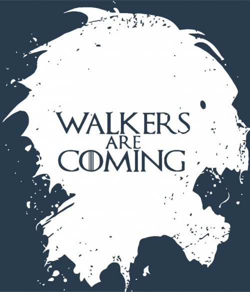 Walkers are coming Póló - Ha The Walking Dead rajongó ezeket a pólókat tuti imádni fogod!
