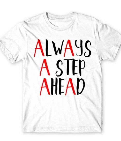 Mindig egy lépést előre Póló - Ha Pretty Little Liars rajongó ezeket a pólókat tuti imádni fogod!