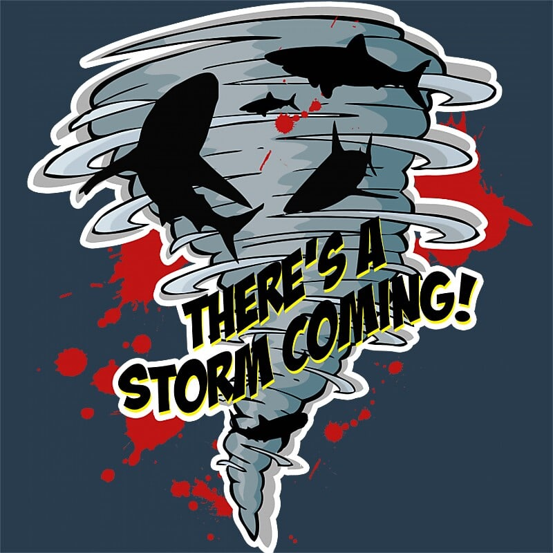 There's a storm coming Póló - Ha Shark rajongó ezeket a pólókat tuti imádni fogod!