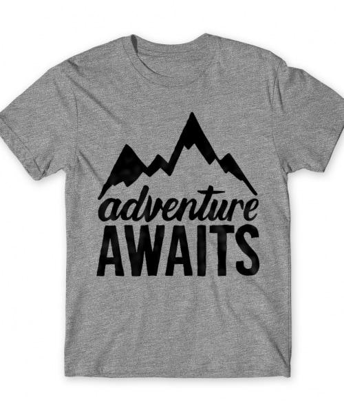 Adventure awaits Póló - Ha Hiking rajongó ezeket a pólókat tuti imádni fogod!
