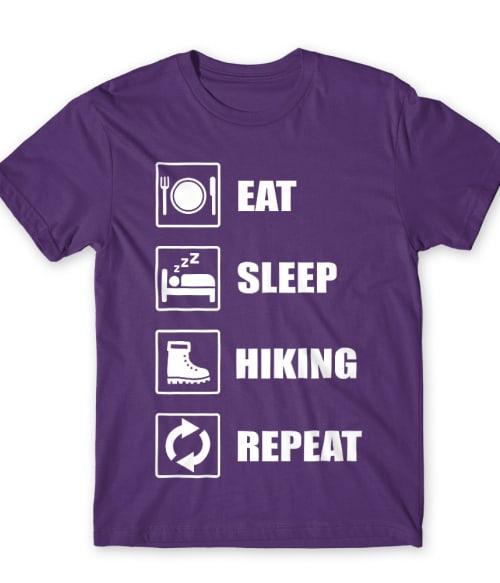 Eat sleep hiking Póló - Ha Hiking rajongó ezeket a pólókat tuti imádni fogod!