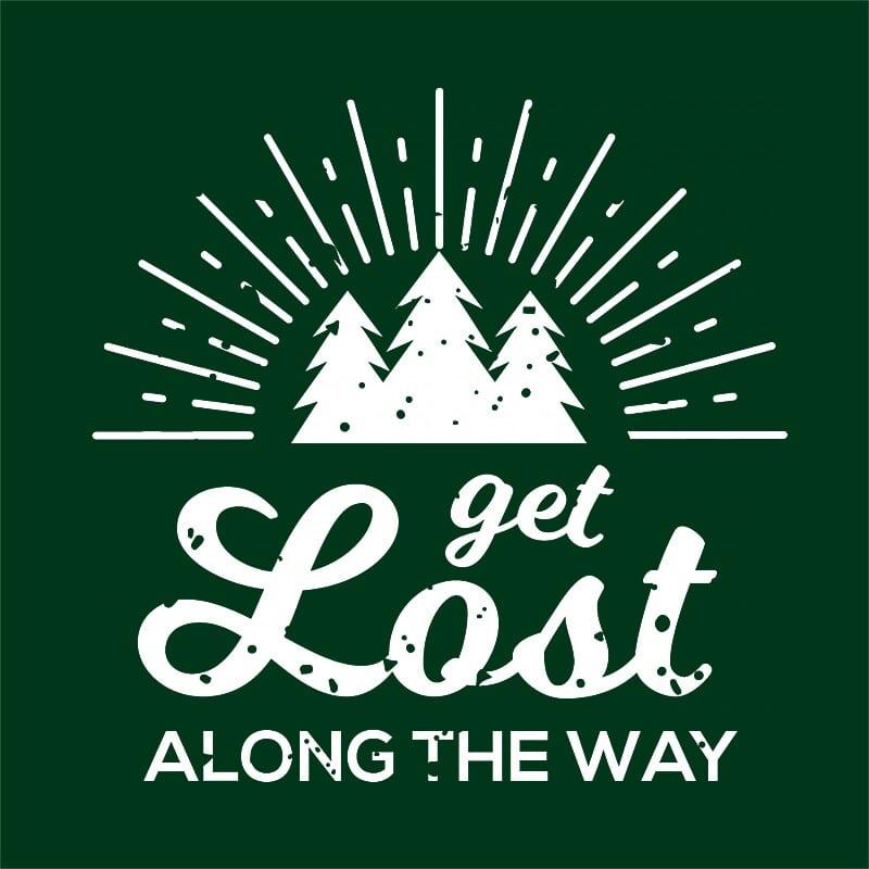 Get lost along the way Póló - Ha Hiking rajongó ezeket a pólókat tuti imádni fogod!