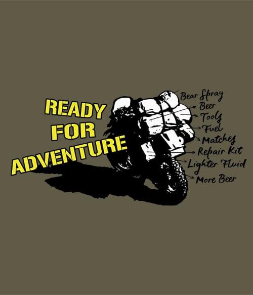Ready for adventure Póló - Ha Hiking rajongó ezeket a pólókat tuti imádni fogod!