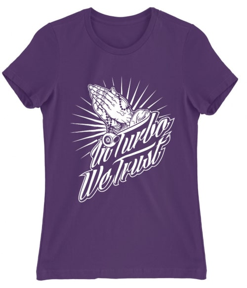 In Turbo We Trust Póló - Ha Driving rajongó ezeket a pólókat tuti imádni fogod!