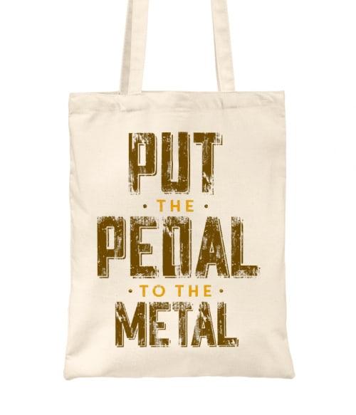 Put the Pedal to the Metal Póló - Ha Driving rajongó ezeket a pólókat tuti imádni fogod!