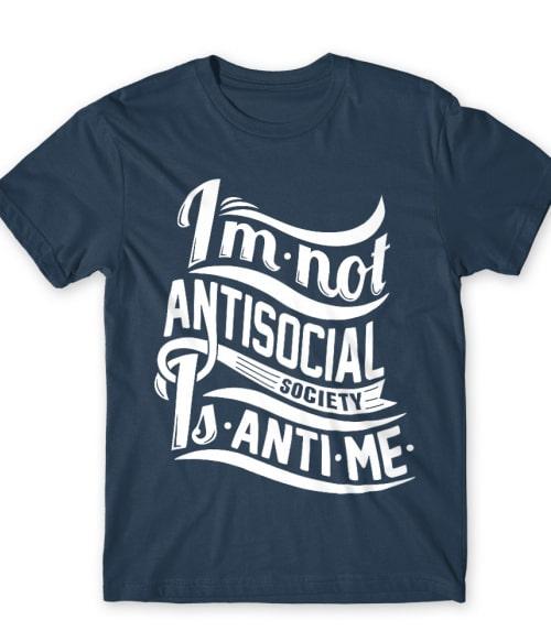 Antime Póló - Ha Antisocial rajongó ezeket a pólókat tuti imádni fogod!