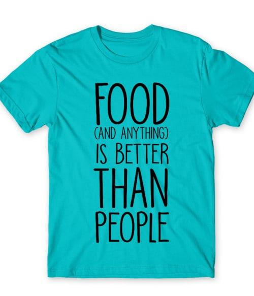Anything is better than people Póló - Ha Antisocial rajongó ezeket a pólókat tuti imádni fogod!