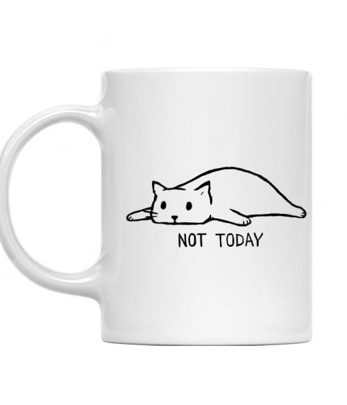 Not today cat Póló - Ha Cat rajongó ezeket a pólókat tuti imádni fogod!