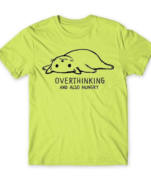 Overthinking cat Póló - Ha Cat rajongó ezeket a pólókat tuti imádni fogod!