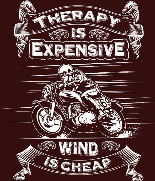 Therapy is expensive Póló - Ha Motorcycle rajongó ezeket a pólókat tuti imádni fogod!