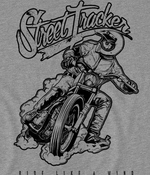 Street Tracker Póló - Ha Motorcycle rajongó ezeket a pólókat tuti imádni fogod!