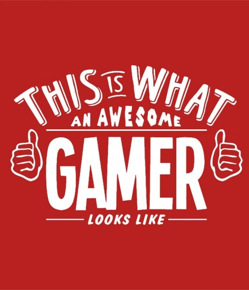 Awesome gamer Póló - Ha Gamer rajongó ezeket a pólókat tuti imádni fogod!