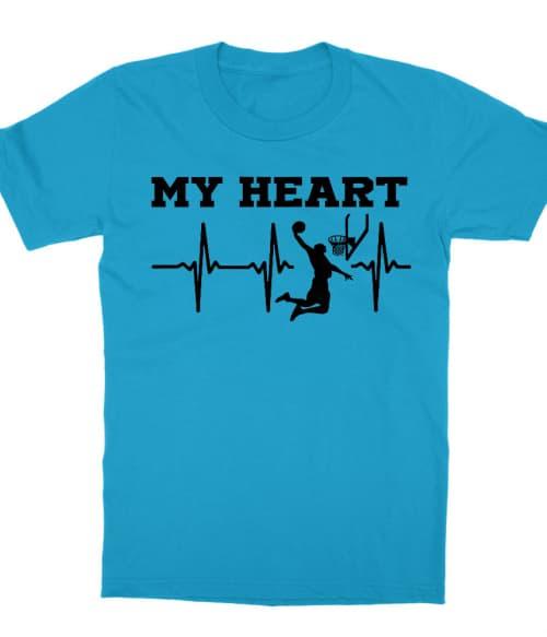 My Heart Póló - Ha Basketball rajongó ezeket a pólókat tuti imádni fogod!