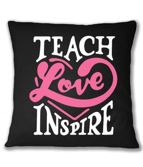 Teach Love Inspire Póló - Ha Teacher rajongó ezeket a pólókat tuti imádni fogod!