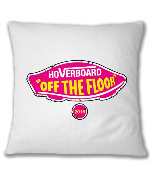Hoverboard Off The Floor Póló - Ha Back to the Future rajongó ezeket a pólókat tuti imádni fogod!