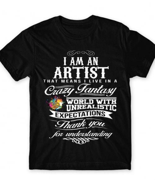 I am an artist Póló - Ha Art rajongó ezeket a pólókat tuti imádni fogod!