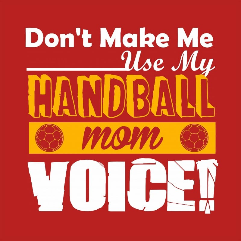 Mom's Handball Voice Póló - Ha Handball rajongó ezeket a pólókat tuti imádni fogod!