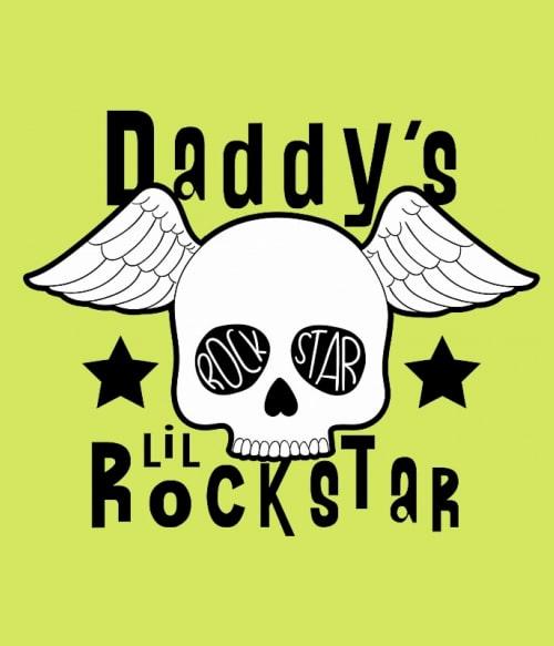 Daddy's lil rockstar Póló - Ha Rocker rajongó ezeket a pólókat tuti imádni fogod!