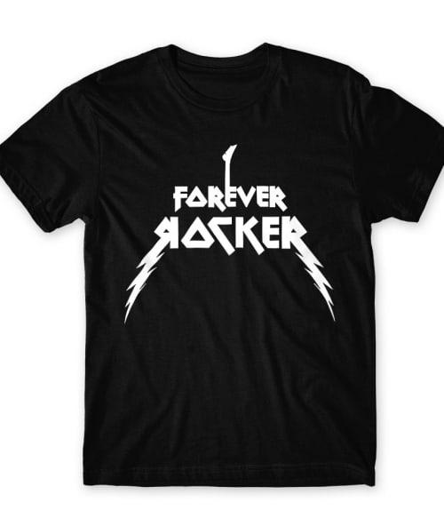 Forever rocker Póló - Ha Rocker rajongó ezeket a pólókat tuti imádni fogod!