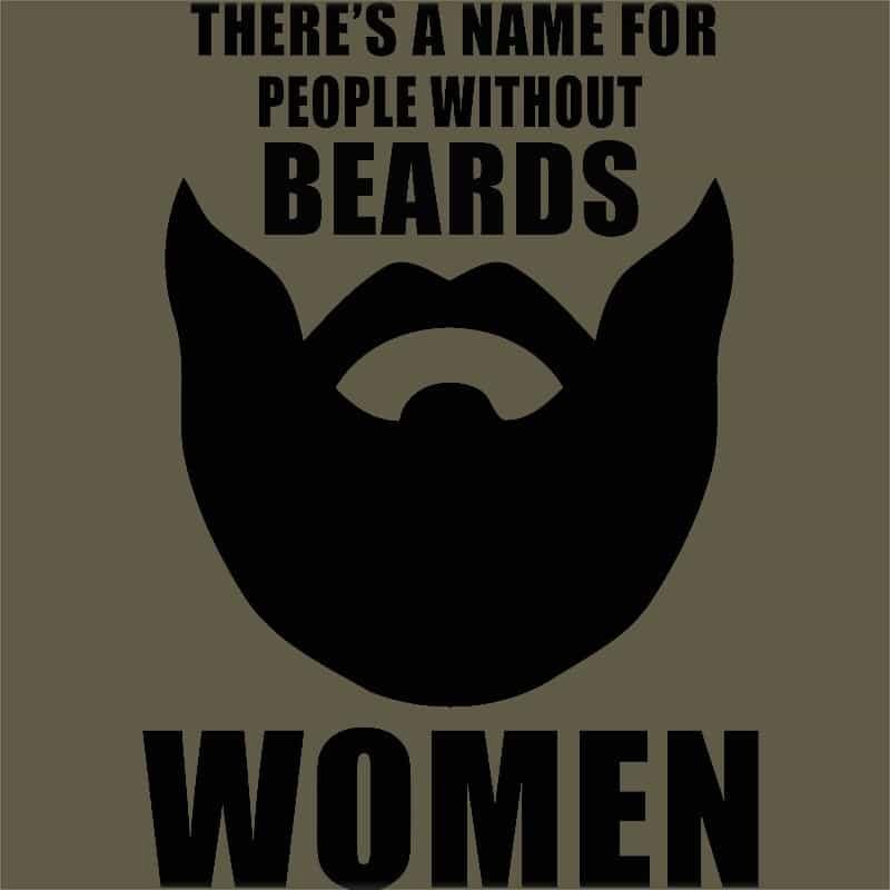 Van egy szó a szakál nélküli emberekre: nő Póló - Ha Beard rajongó ezeket a pólókat tuti imádni fogod!