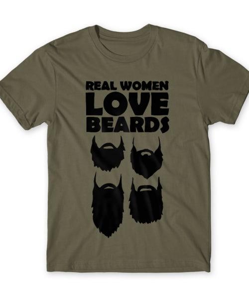 Az igazi nők szeretik a szakállat Póló - Ha Beard rajongó ezeket a pólókat tuti imádni fogod!