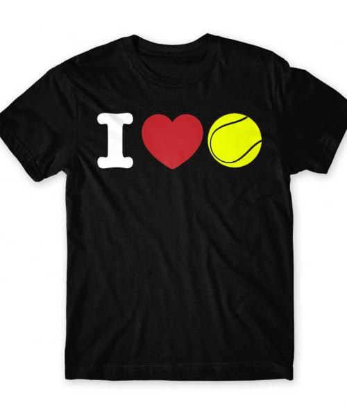 I love tennis Póló - Ha Tennis rajongó ezeket a pólókat tuti imádni fogod!