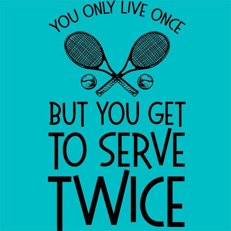 Serve twice Póló - Ha Tennis rajongó ezeket a pólókat tuti imádni fogod!