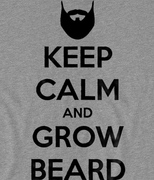 Nyugodj le és növessz szakállat Póló - Ha Beard rajongó ezeket a pólókat tuti imádni fogod!