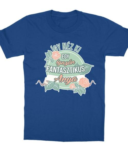 Fantasztikus Anya Póló - Ha Family rajongó ezeket a pólókat tuti imádni fogod!