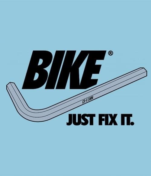 Just Fix It Póló - Ha Bicycle rajongó ezeket a pólókat tuti imádni fogod!