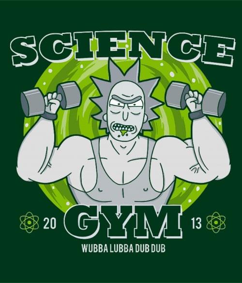 Science Gym Póló - Ha Rick and Morty rajongó ezeket a pólókat tuti imádni fogod!