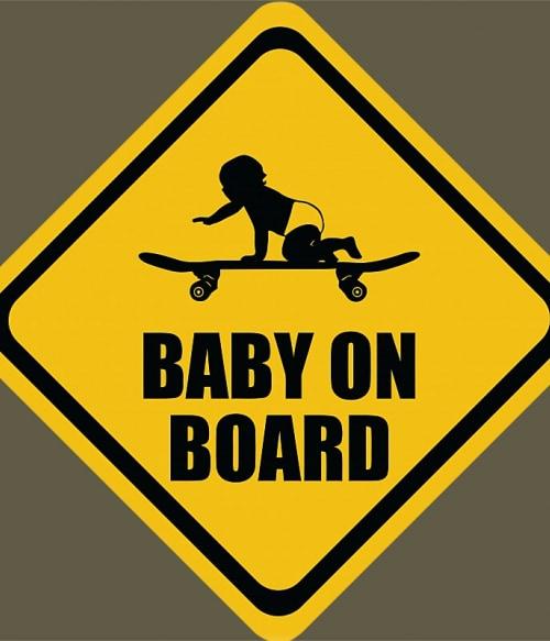 Baby on Board Póló - Ha Skateboard rajongó ezeket a pólókat tuti imádni fogod!