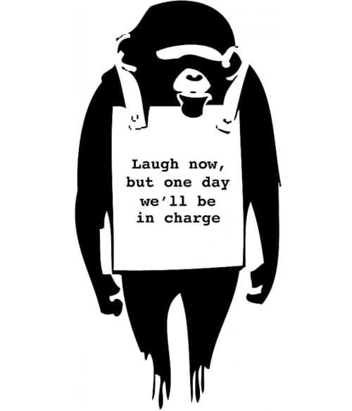 Laugh now Póló - Ha Graffiti rajongó ezeket a pólókat tuti imádni fogod!