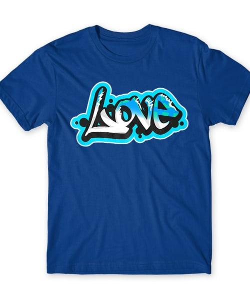 Love tag Póló - Ha Graffiti rajongó ezeket a pólókat tuti imádni fogod!