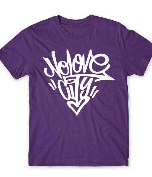 No love city Póló - Ha Graffiti rajongó ezeket a pólókat tuti imádni fogod!
