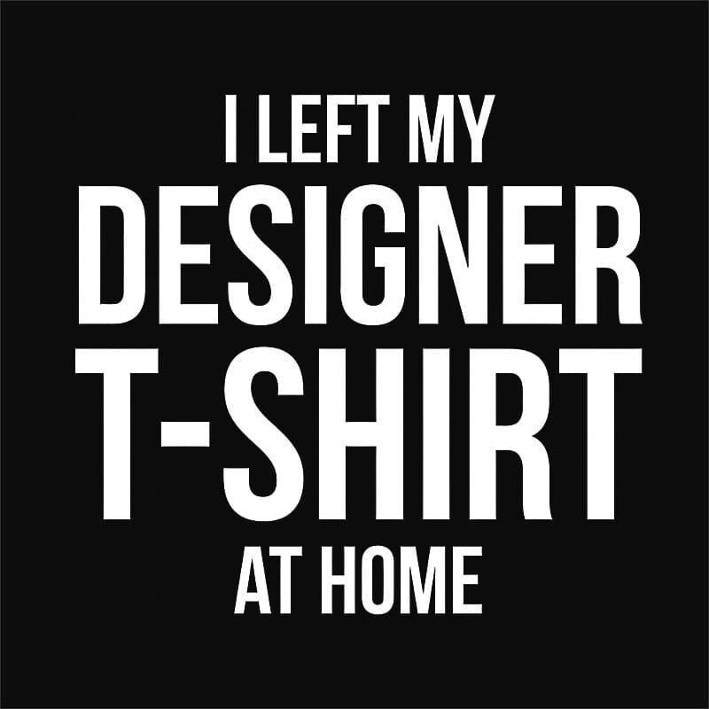 Designer t-shirt Póló - Ha Graphic Designer rajongó ezeket a pólókat tuti imádni fogod!