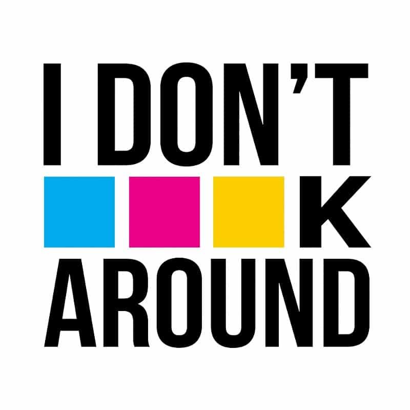 I don't CMYK around Póló - Ha Graphic Designer rajongó ezeket a pólókat tuti imádni fogod!