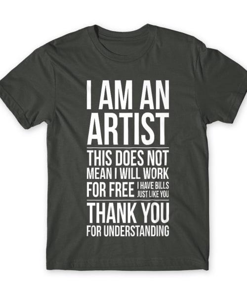 I'm an artist Póló - Ha Graphic Designer rajongó ezeket a pólókat tuti imádni fogod!