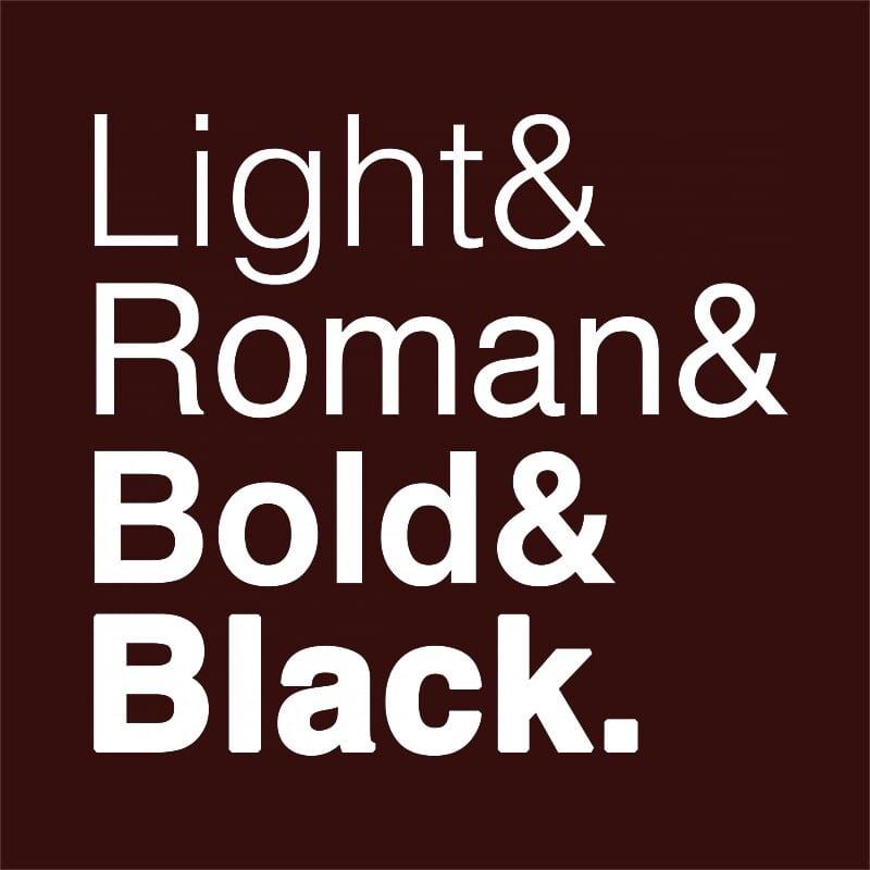 Light roman bold black Póló - Ha Graphic Designer rajongó ezeket a pólókat tuti imádni fogod!