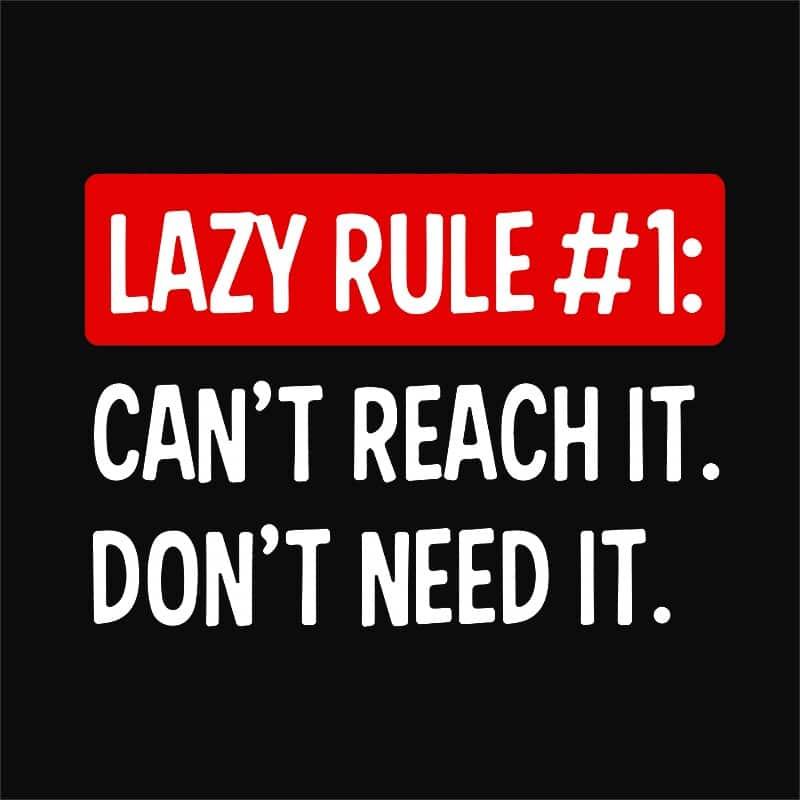 Lazy rule #1 Póló - Ha Laziness rajongó ezeket a pólókat tuti imádni fogod!