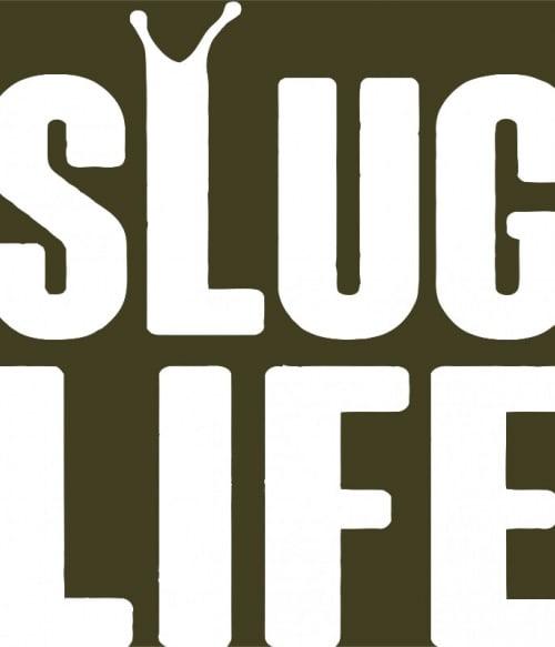 Slug life Póló - Ha Laziness rajongó ezeket a pólókat tuti imádni fogod!