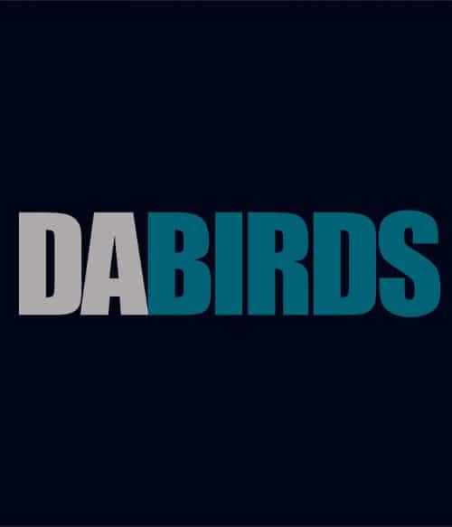 Dabirds Póló - Ha American Football rajongó ezeket a pólókat tuti imádni fogod!