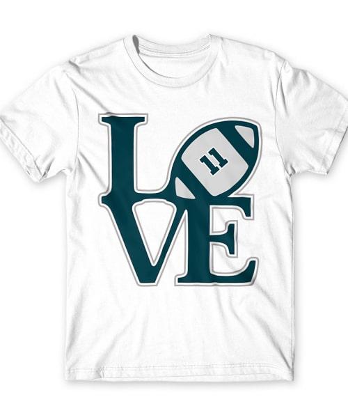 Eagles love Póló - Ha American Football rajongó ezeket a pólókat tuti imádni fogod!