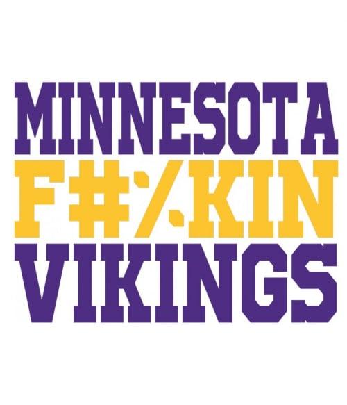 Minnesota fuckin vikings Póló - Ha American Football rajongó ezeket a pólókat tuti imádni fogod!