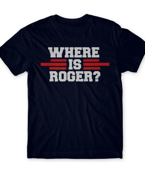 Where is Roger? Póló - Ha American Football rajongó ezeket a pólókat tuti imádni fogod!