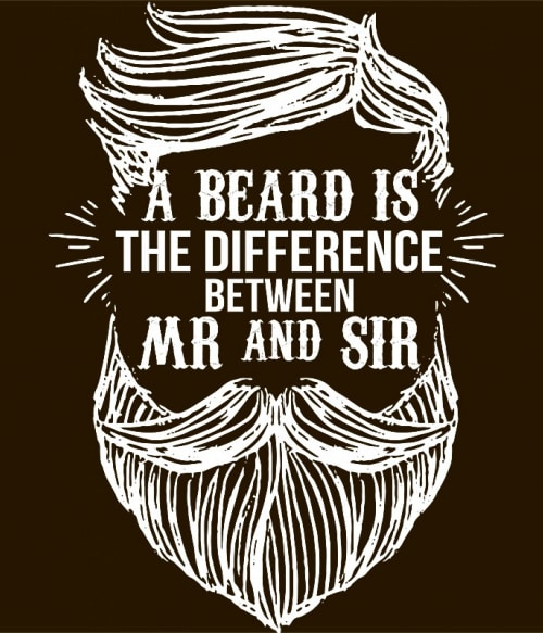 The beard is the difference Póló - Ha Beard rajongó ezeket a pólókat tuti imádni fogod!
