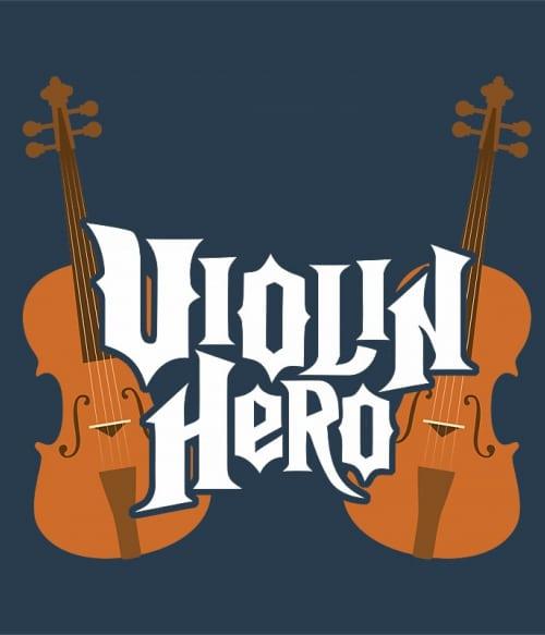 Violin hero Póló - Ha Instrument rajongó ezeket a pólókat tuti imádni fogod!