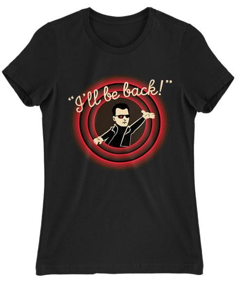 I'll be back Póló - Ha Terminator rajongó ezeket a pólókat tuti imádni fogod!