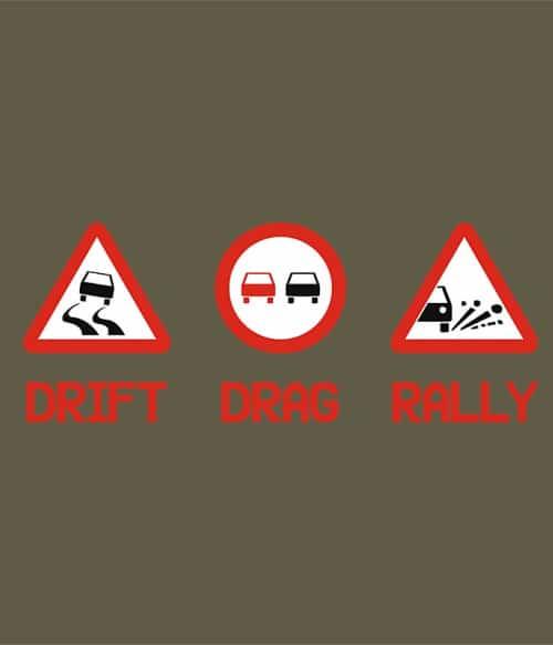 Drift Drag Rally Póló - Ha Rally rajongó ezeket a pólókat tuti imádni fogod!