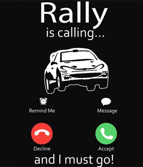 Rally is calling Póló - Ha Rally rajongó ezeket a pólókat tuti imádni fogod!
